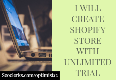 I will create your shopify dropshipping store with unlimited trial