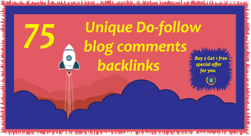 I will creat 75 Blog Comments Backlinks High DA 20+