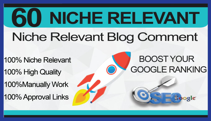 I will 60 niche relevant blog comments backlinks high quality work