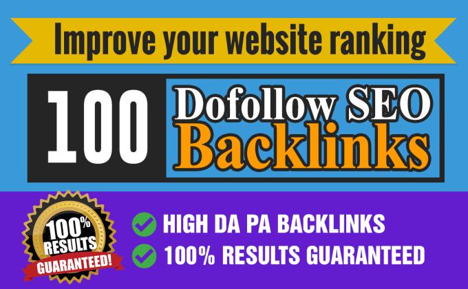 I will do improve your website ranking 100 dofollow backlinks