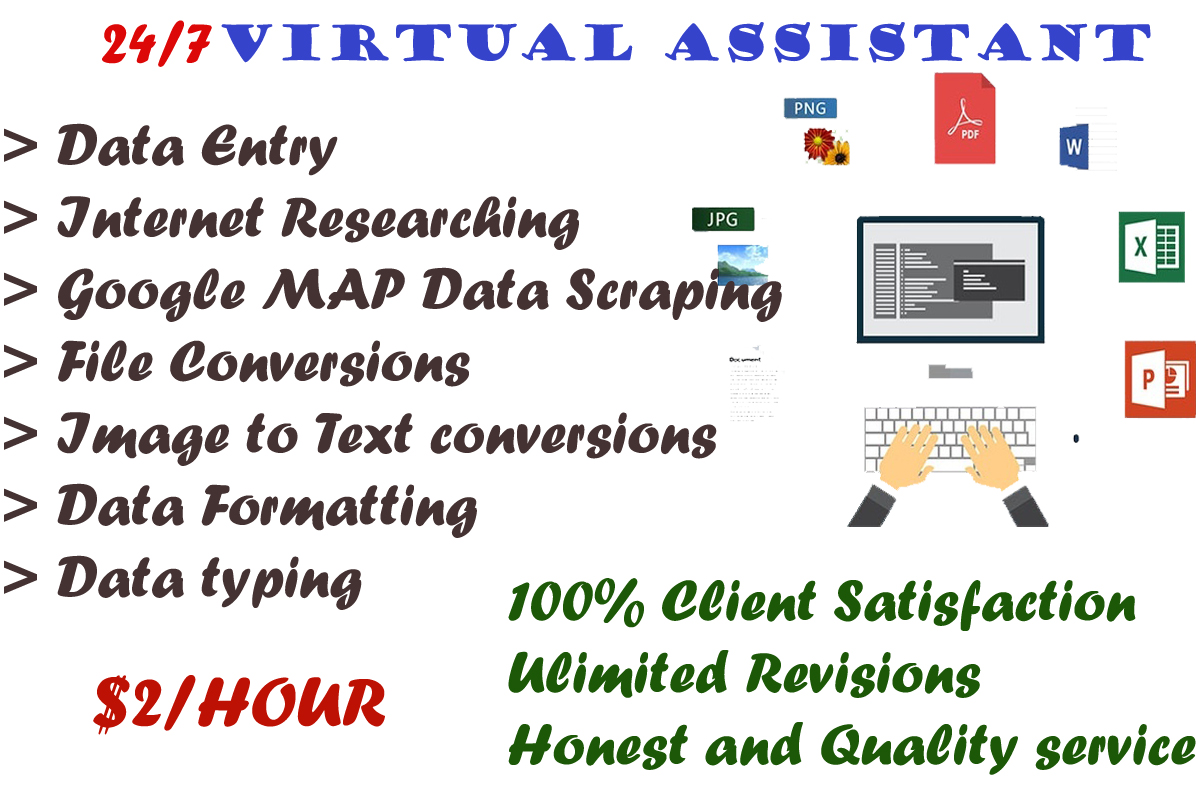 I will be your virtual assistant and data entry operator