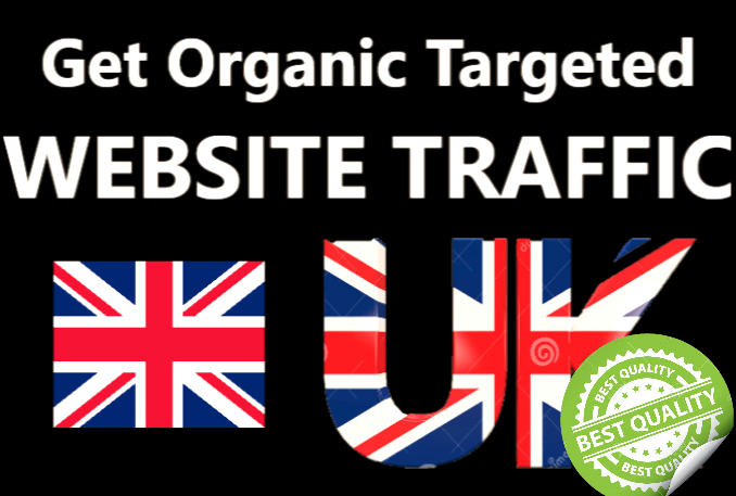 I will drive 10 000 UK Targeted Visitors