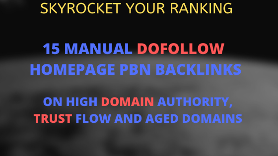Skyrocket your rankings 15 MANUAL Dofollow Homepage PBN Backlinks on High DA PA CF TF