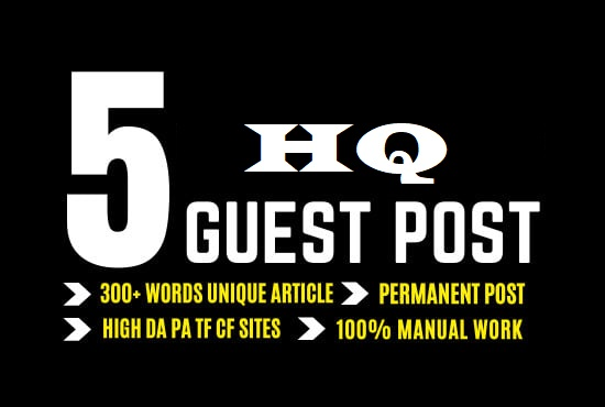 Write & Guest Post On 5 Top High Authority Websites DA70-95+
