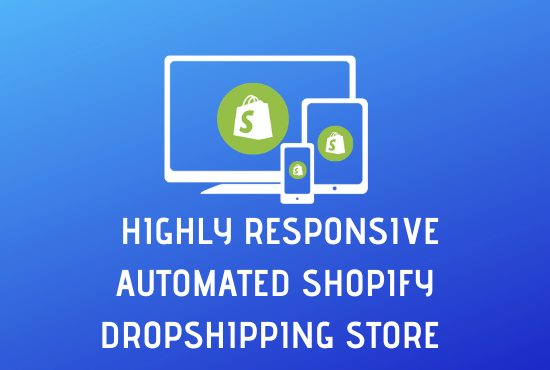 I Will Build A Responsive Dropshipping Shopify Store