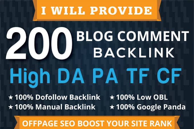I Will Provide 200 High DA PA Dofollow Blog comment Backlinks
