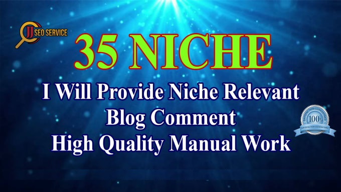 I will make 35 niche relevant blog comment backlinks off page SEO