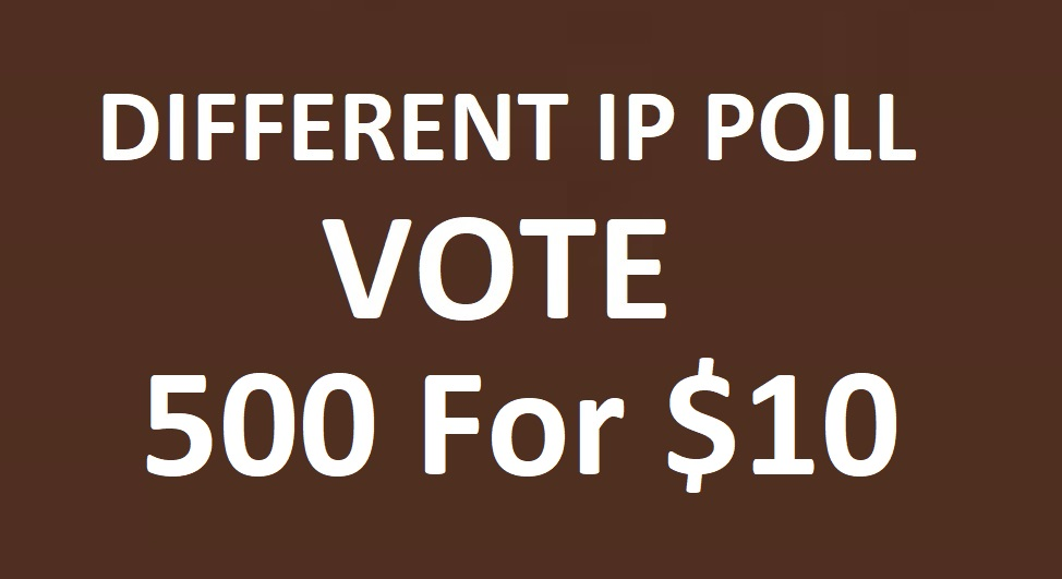 Here Get you 500 Different IP Votes Online Contest Polls