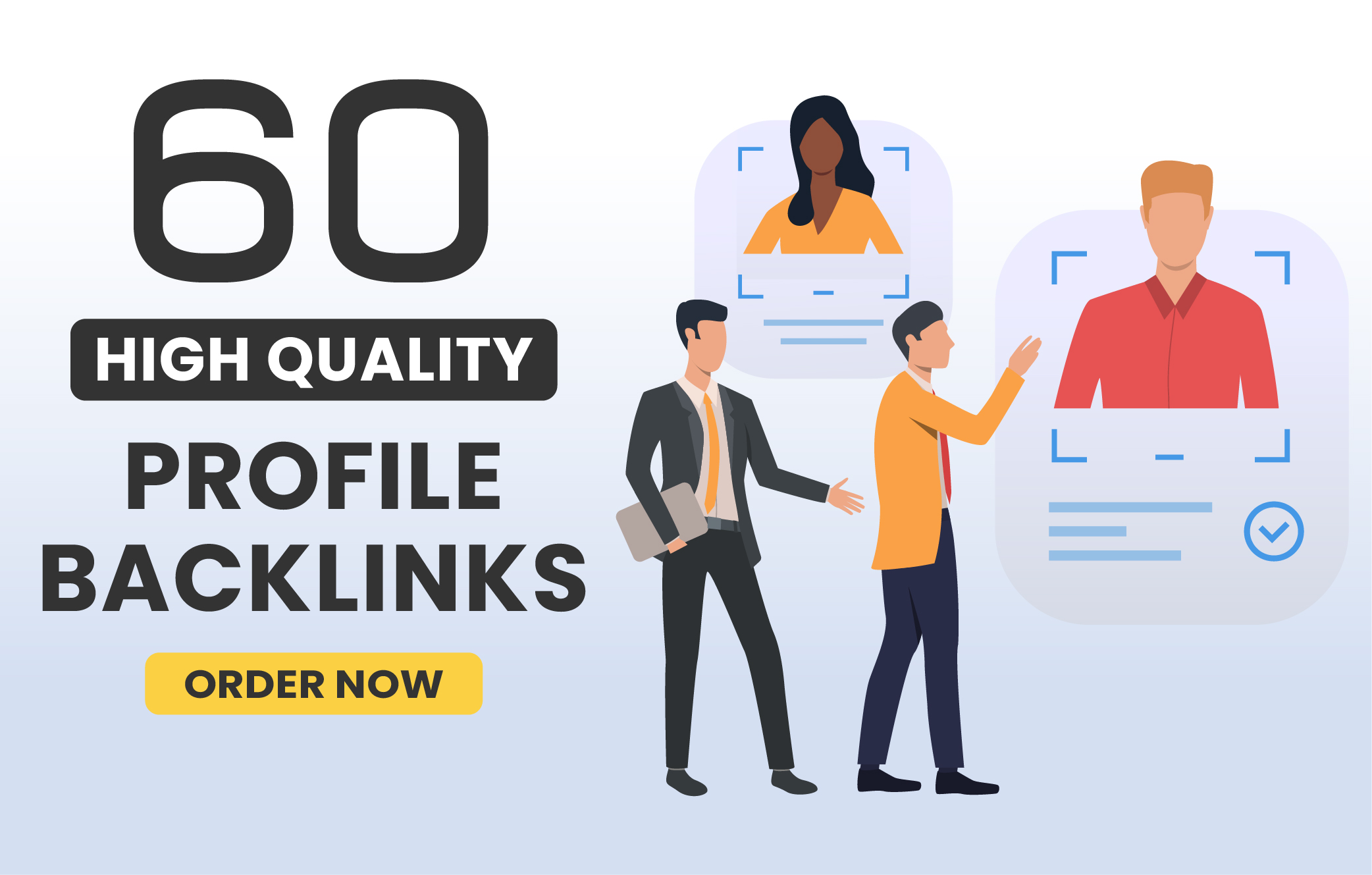 I will make 60 Profile Back-links with High Quality & Perfect Details