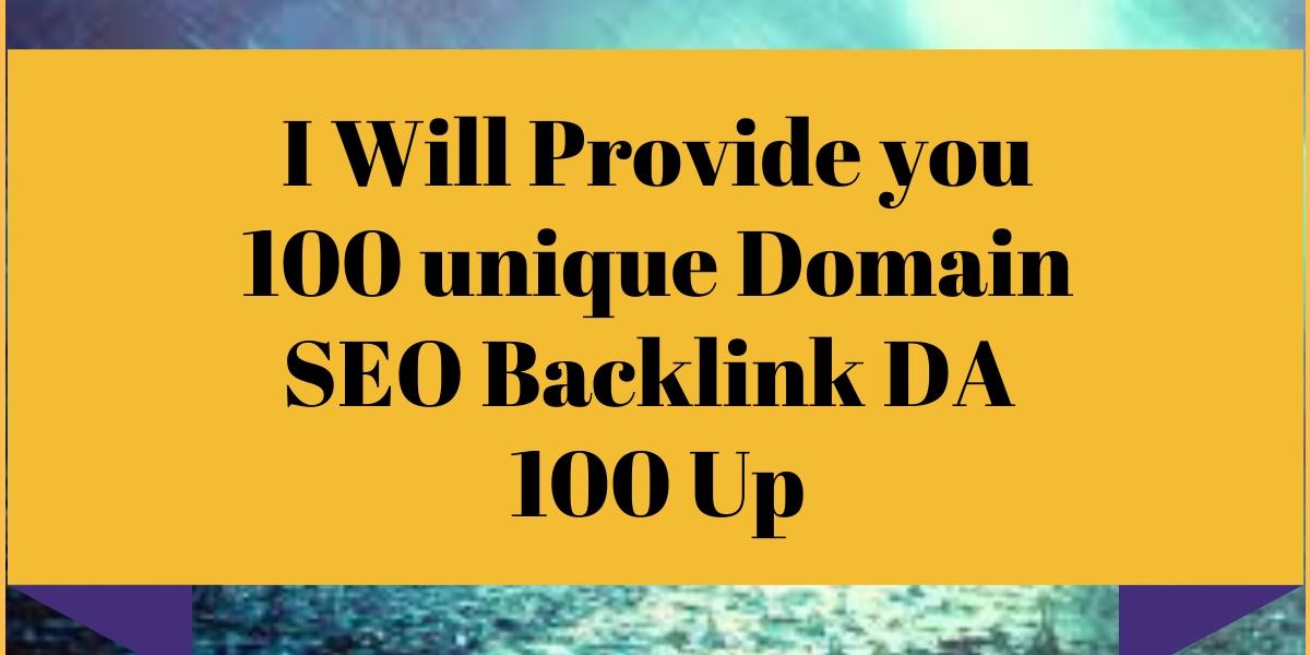 I Will provide you 100 SEO Backlinks DA 100 Up