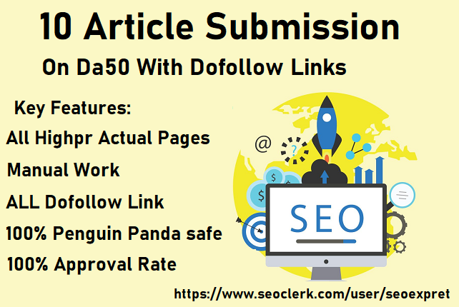 I will create 10 dofollow Artilce Submission backlinks in 95 to 50 Plus DA sites