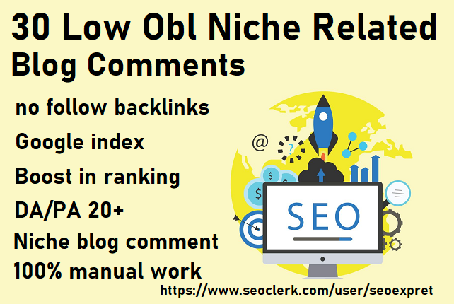 I will submit 30 low obl niche related blog comments
