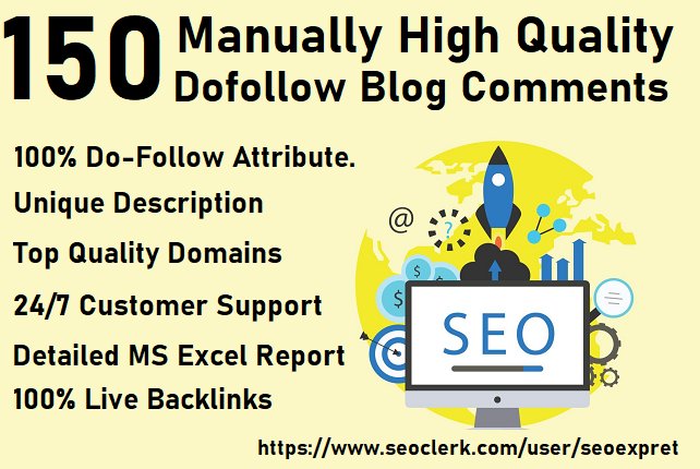 create 150 manually high quality dofollow blog comments