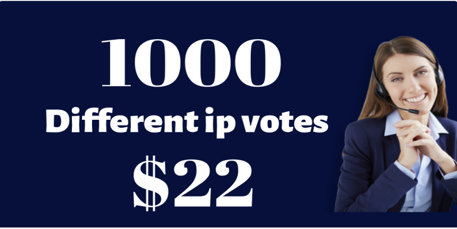 Offer 1000 Guaranteed Different IP Votes In Your Voting Contest for 22