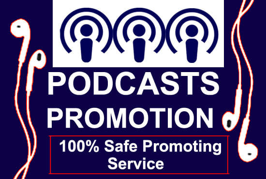 I will do promote and advertise your podcast To growing top rank
