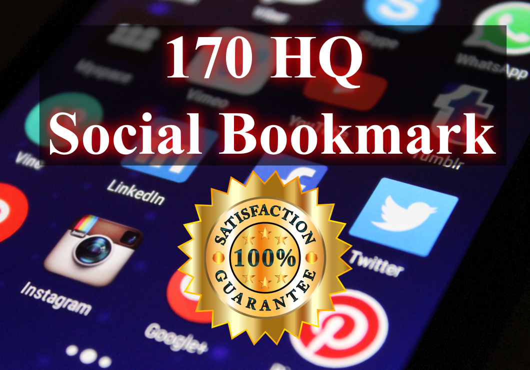 We will create high quality 170 social bookmarks SEO backlinks for google ranking