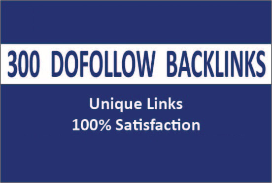 I will do 300 high quality dofollow backlinks on high authority sites