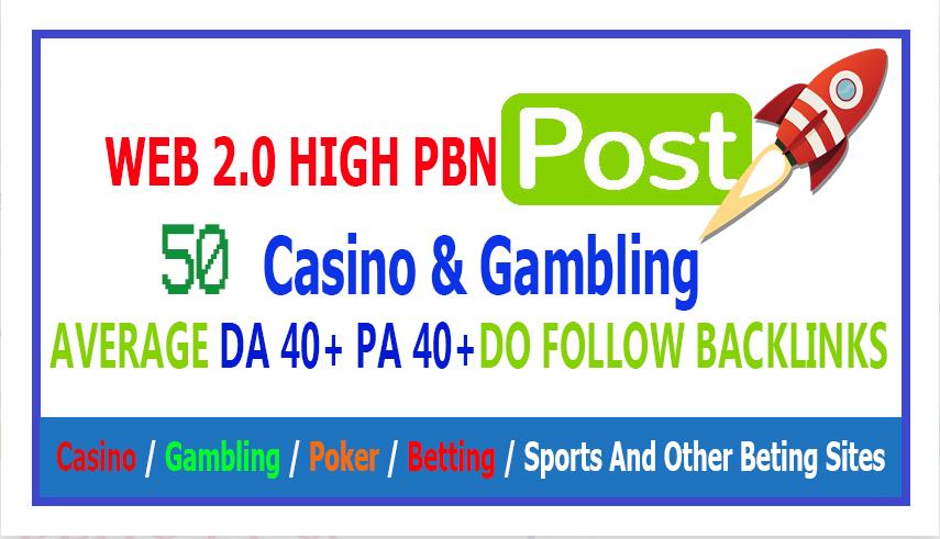 50 Web 2.0 PBN DA 40+ PA 40+ From Casino / Gambling / Poker / Betting / sport
