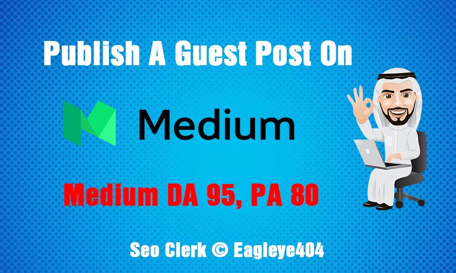 I Will Publish a Guest Post On Medium DA95