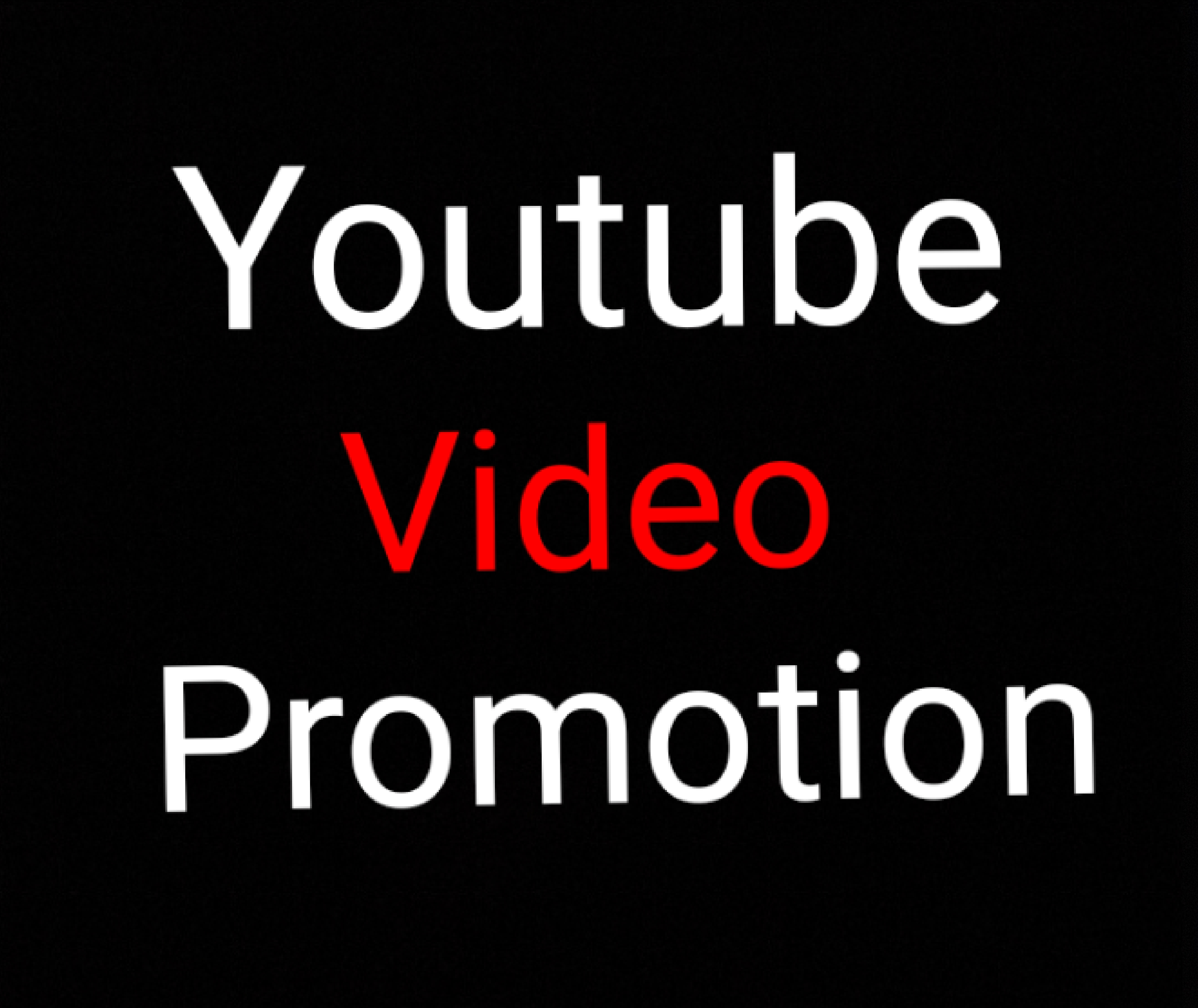 YouTube Video Promotion Manully & Fast Delivery