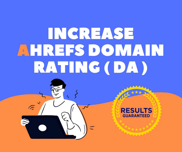I will increase domain rating ahrefs DR 50 plus for your website