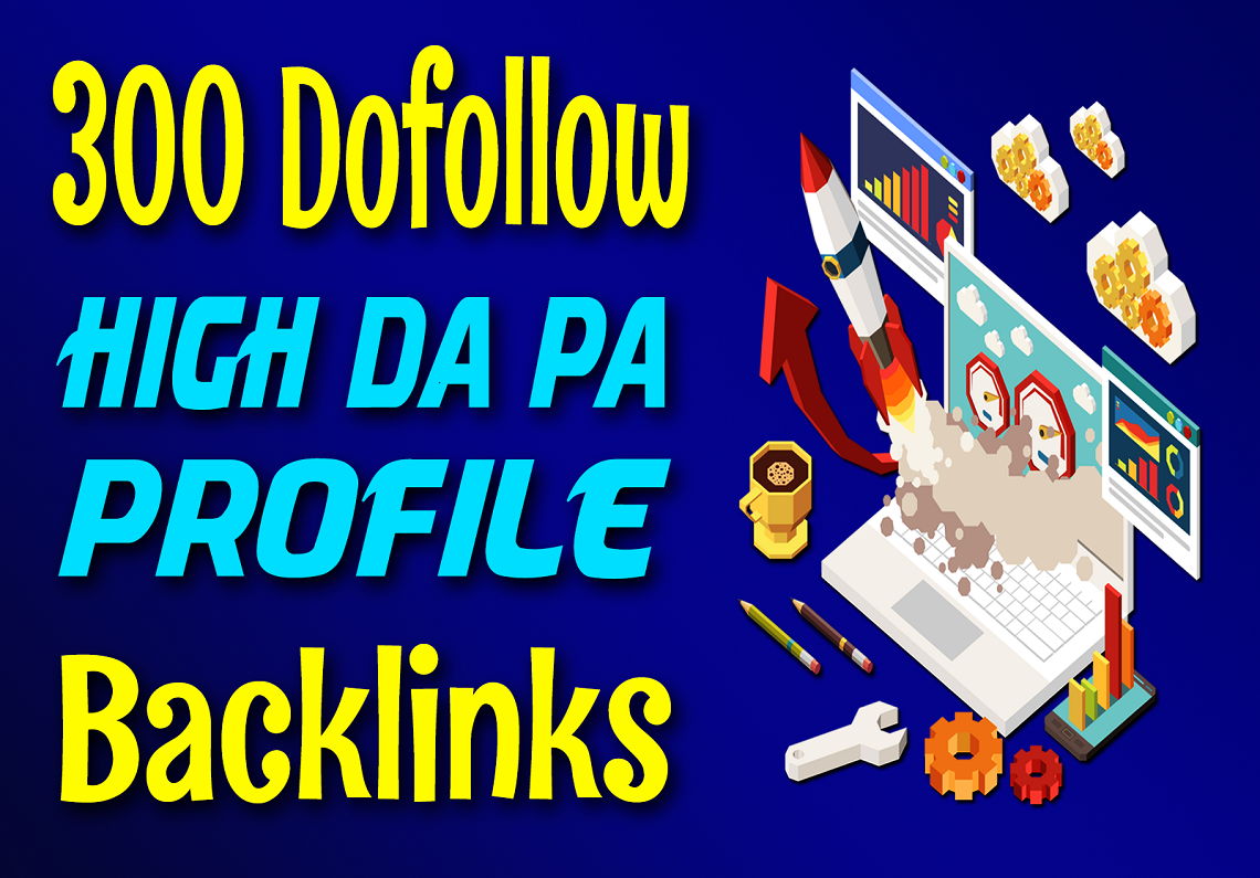 Manually Do 300 Dofollow High Quality SEO PR9 Profiles Backlinks