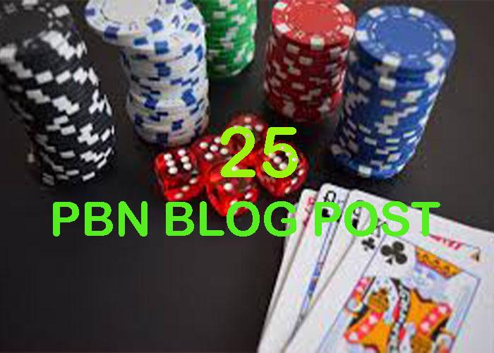 25 Casino,  Gambling,  Poker Blogger PBN Blog Post Indexing Quality Increase Google 1st page Ranking