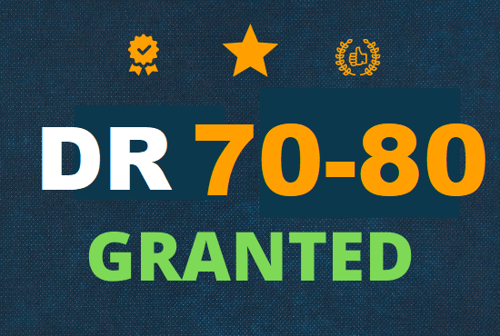 I will increase domain rating DR 70 - 80 plus granted within 40 days