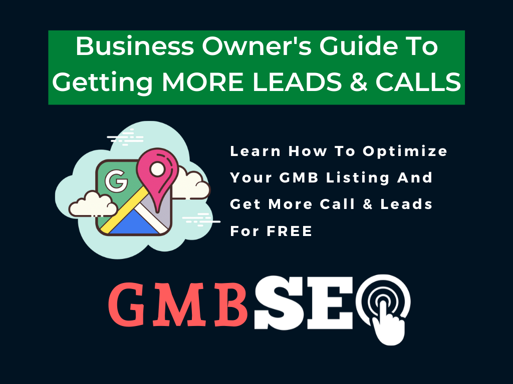 Your Way To Get Leads CONSISTENTLY Online GMB Guide on HIGHER VISIBILITY