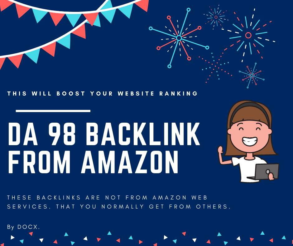 11 DA 98 Dofollow Authority Backlinks From Amazon Link Building