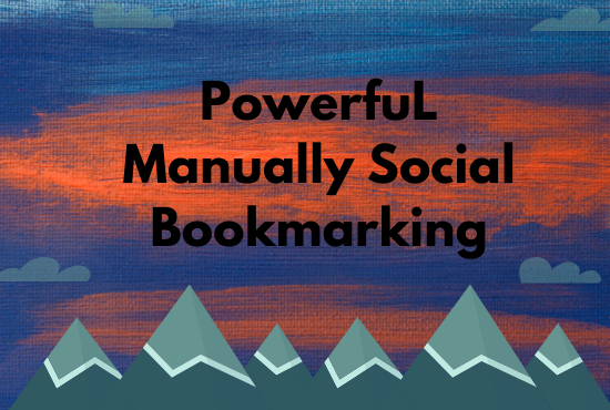 Get top 30 powerful manual social bookmarking seo backlinks