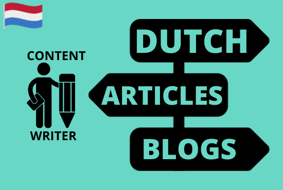 I will write a perfect dutch blog,  text or article