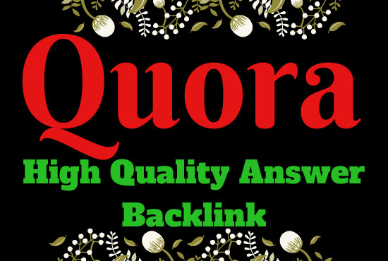 I will do Promote your Website by 15 Quora Answer Backlinks for 6