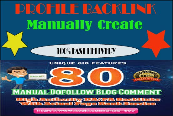 Manually Create 80 Profile Backlinks On High PR,  Da Sites And SEO