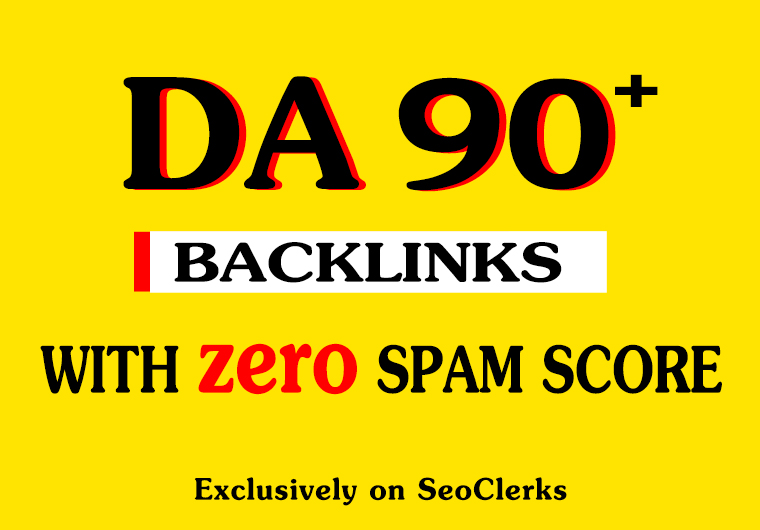 Build 5 da 90 plus high quality seo backlinks - improves your Search Engine Ranking.