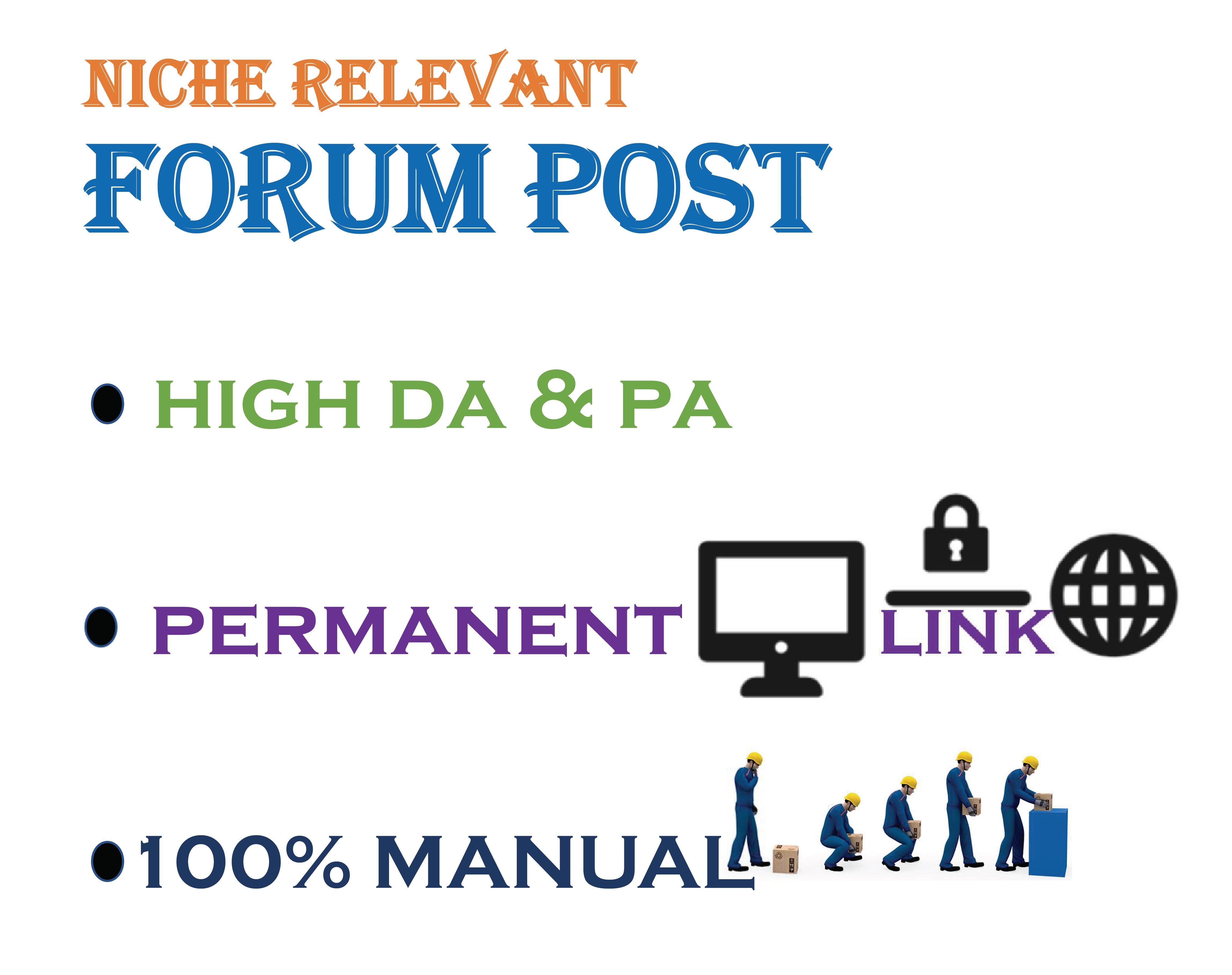 I can do 10 High DA niche relevant forum posting for your website