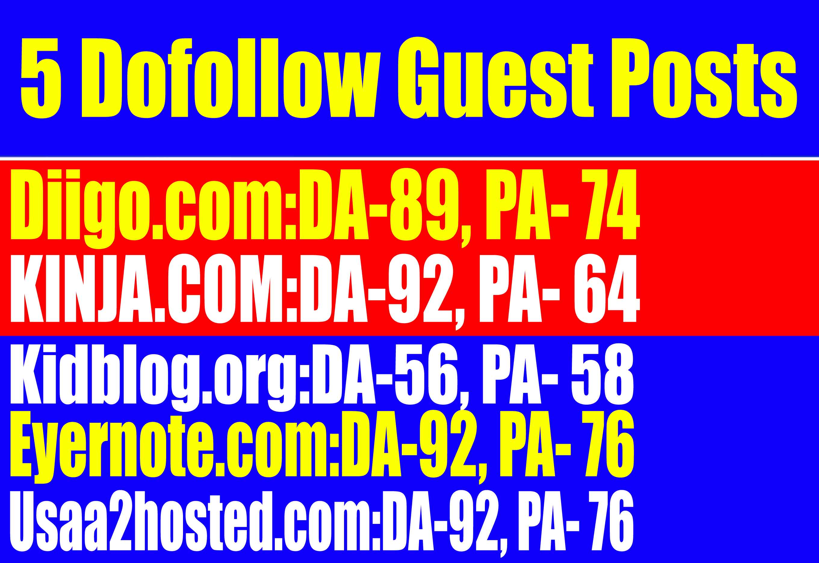 Dof0llow 5 Guest Posts on Diigo,  Kinja,  Kidiog. org,  Evernote,  Usaa2hosted - High DA Sites