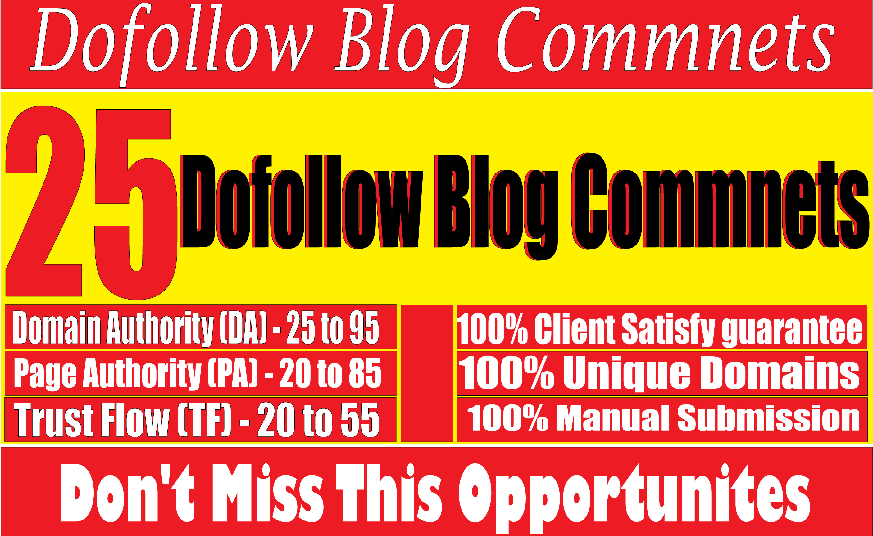 I will create 25 High Quality Dofollow Blog Comments