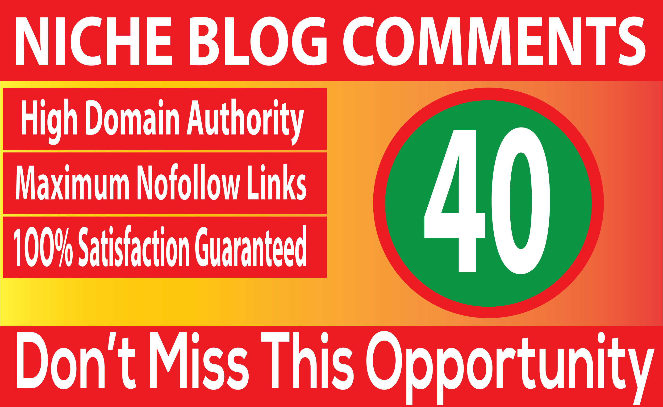 I will Do 40 niche relevant Blog Comments backlinks