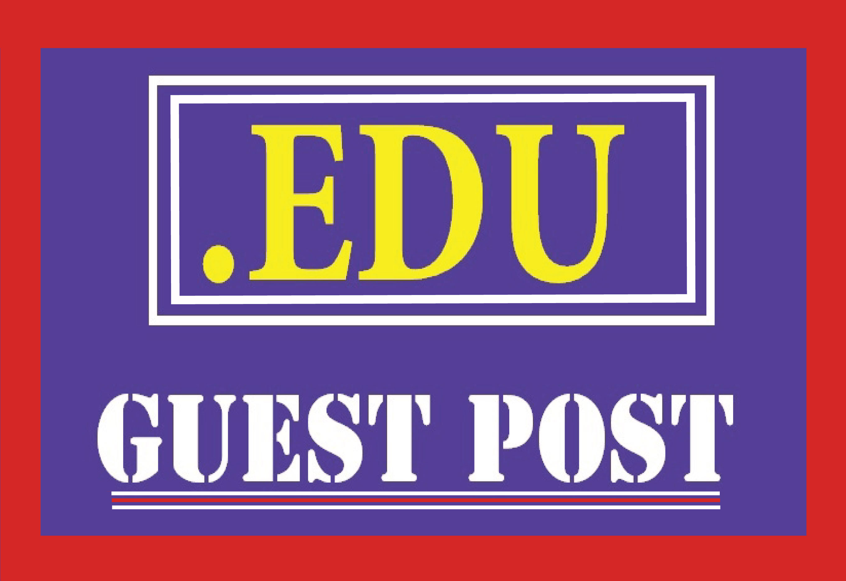 Publish Guest Post on,  EDU High DA 90+ website