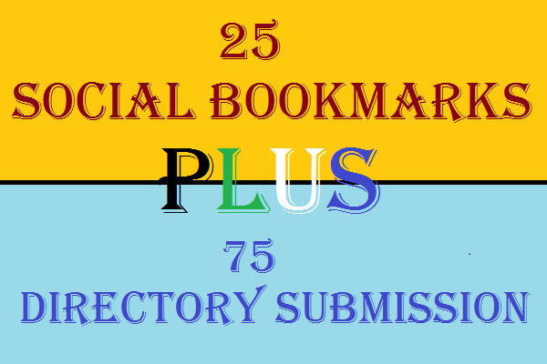 2 in 1 Seo Services Get 25 Social Bookmarks with 75 Directory Submission Backlinks