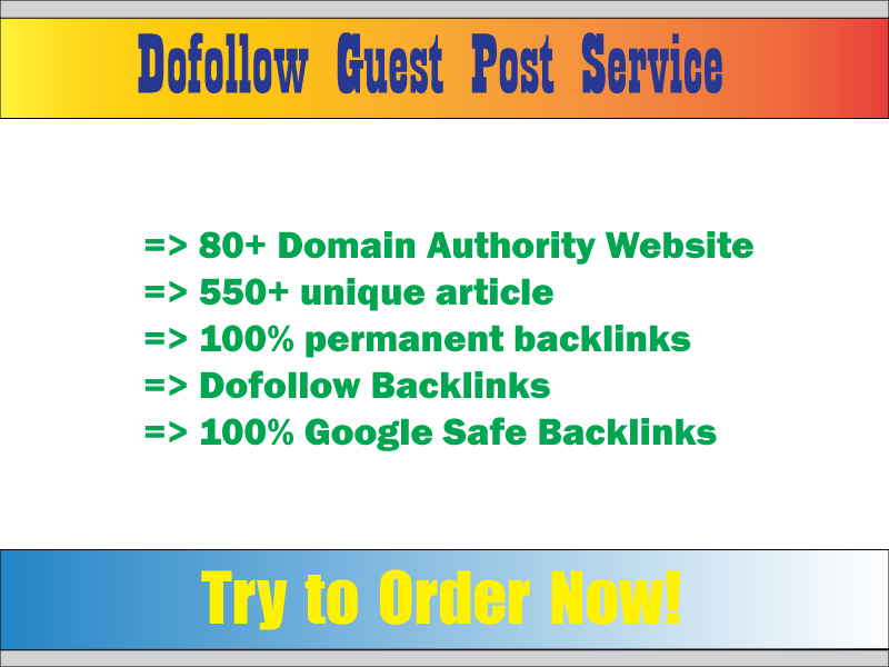 I will Write and Publish Guest Posts on high DA Blog with Dof0llow Links