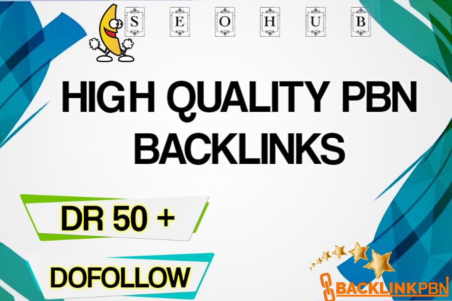 High Quality DR 50+ PBN Backlinks