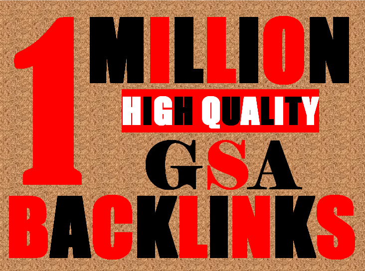 1 Millions GSA Backlinks for whitehat seo to rank your page, website, videos