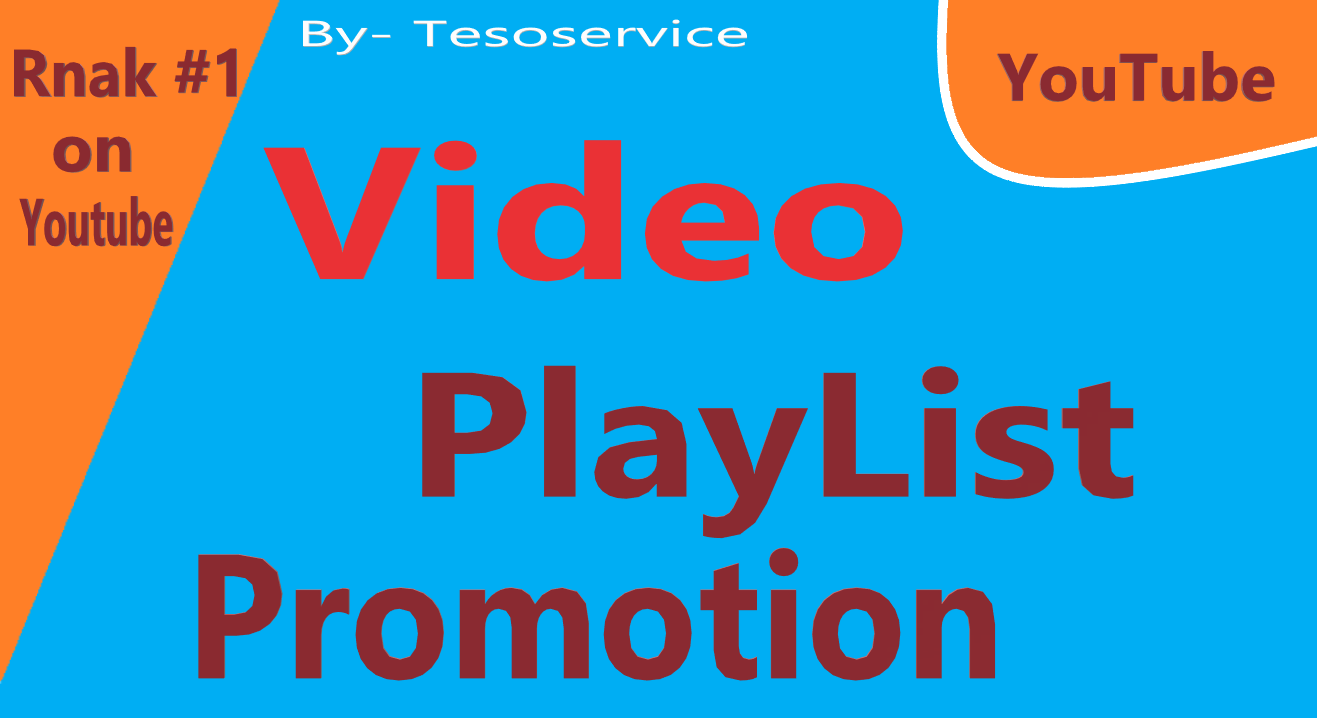 i will do YouTube video playlist promotion via marketing
