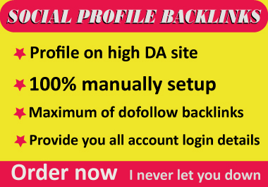 I will Setup Top 40 Social Profile Backlinks For Your Websites