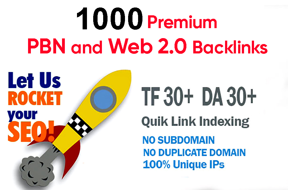 Build 1000 PBN & WEB 2.0 Backlink with Permanent Dofollow & High DA50+ PA40+ TF CF