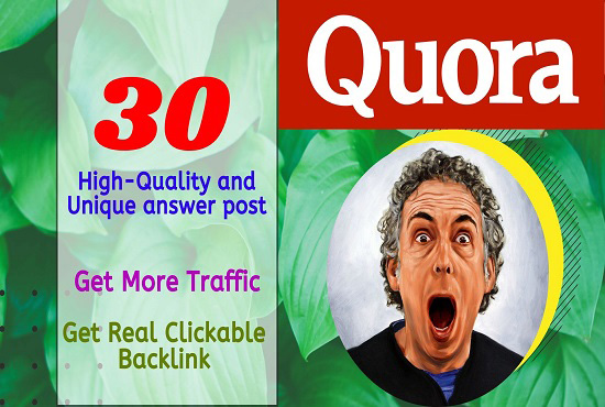Link-building with 30 high-quality and unique Quora answer posting