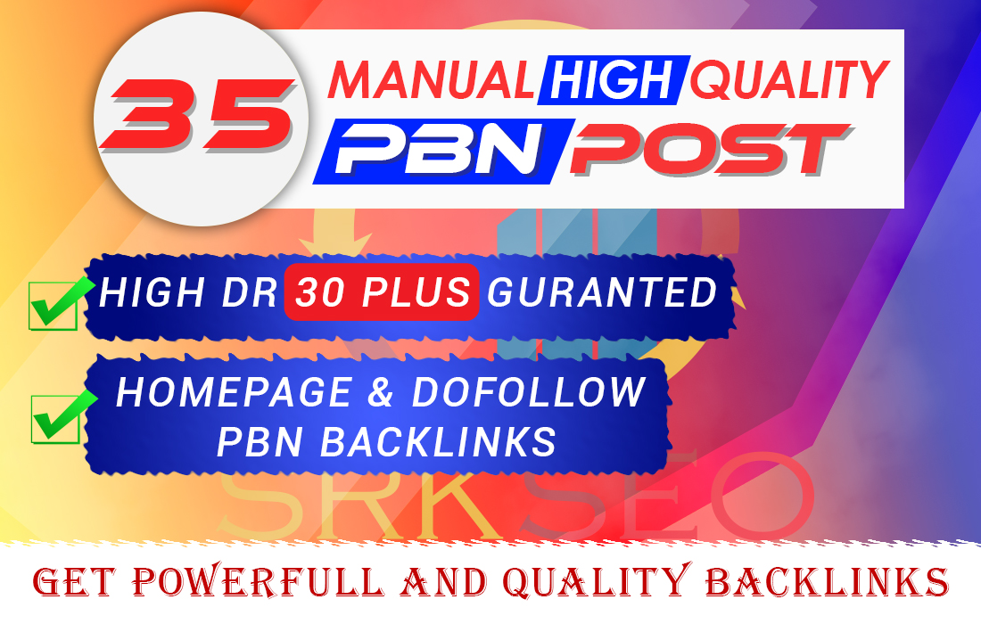 35 Manual High Quality DR 30 Plus PBN Contextual Backlinks