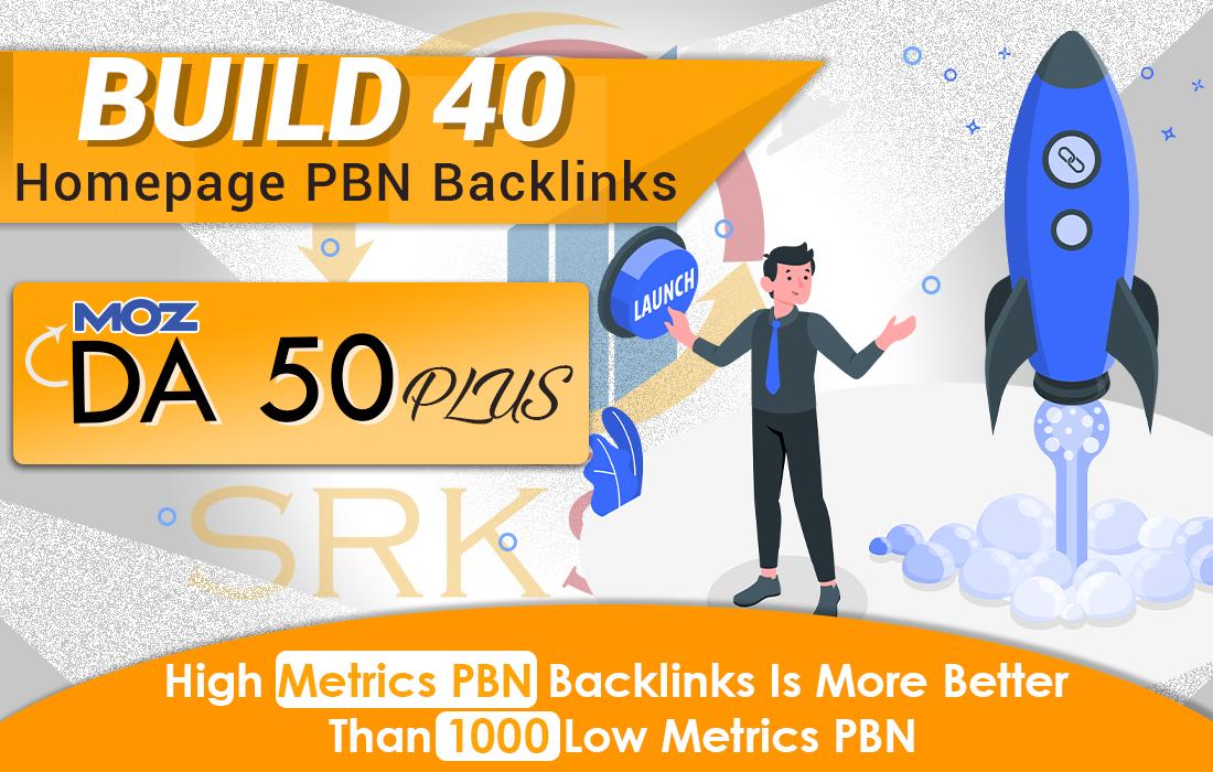 Build DA 50+ 40 Premium PBN Backlinks Dofollow Quality Links